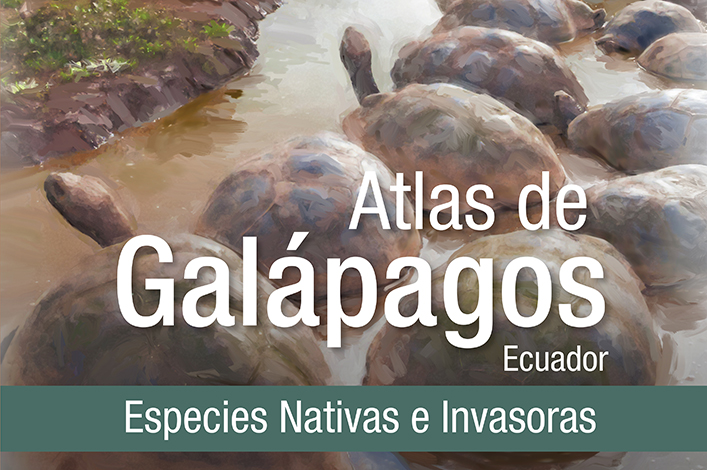First Atlas of the Native and Invasive Species of the Galapagos Islands
